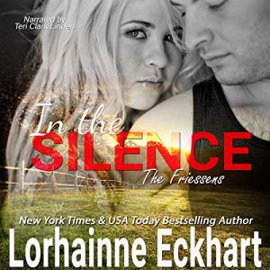 In the Silence Audiobook By Lorhainne Eckhart cover art