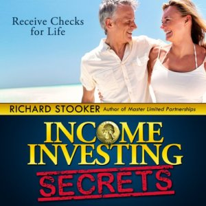 Income Investing Secrets Audiobook By Richard Stooker cover art