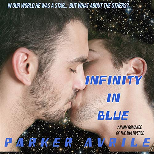 Infinity in Blue Audiobook By Parker Avrile cover art