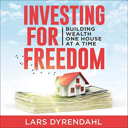 Investing for Freedom Audiobook By Lars Dyrendahl cover art