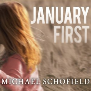 January First Audiobook By Michael Schofield cover art