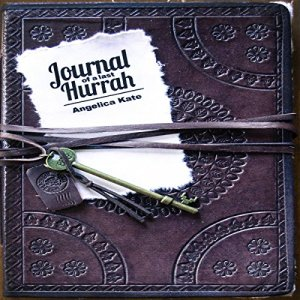 Journal of a Last Hurrah Audiobook By Angelica Kate cover art