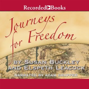 Journeys for Freedom Audiobook By Susan Buckley cover art