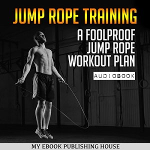 Jump Rope Training Audiobook By My Ebook Publishing House cover art