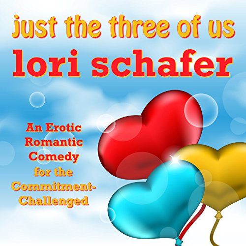 Just the Three of Us Audiobook By Lori Schafer cover art