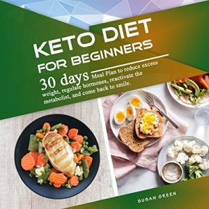Keto Diet for Beginners Audiobook By Susan Green cover art