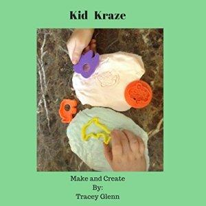 Kid Kraze: Make and Create Audiobook By Tracey Glenn cover art