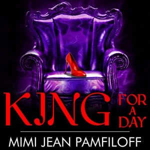 King for a Day Audiobook By Mimi Jean Pamfiloff cover art