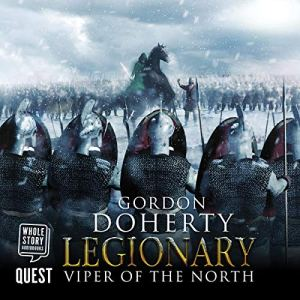 Legionary: Viper of the North Audiobook By Gordon Doherty cover art
