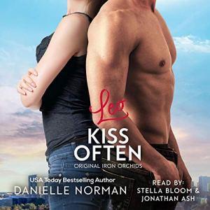 LEO, KISS OFTEN Audiobook By Danielle Norman cover art