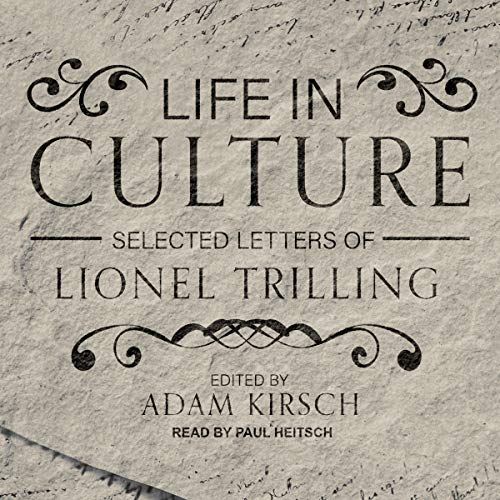 Life in Culture Audiobook By Lionel Trilling, Adam Kirsch - editor cover art