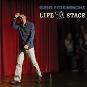 Life on Stage Audiobook By Greg Fitzsimmons cover art