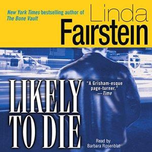 Likely to Die Audiobook By Linda Fairstein cover art