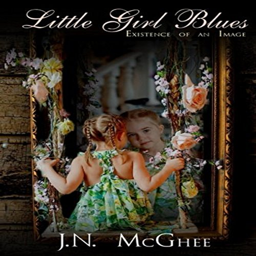 Little Girl Blues Audiobook By J. N. McGhee cover art