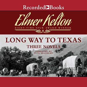Long Way to Texas Audiobook By Dale L. Walker, Elmer Kelton cover art