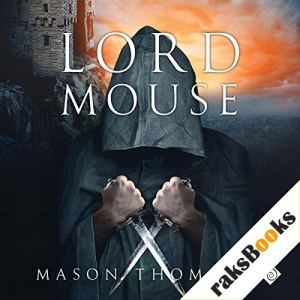 Lord Mouse Audiobook By Mason Thomas cover art