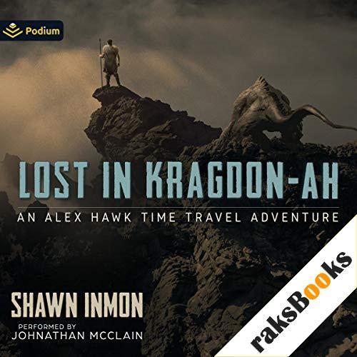 Lost in Kragdon-Ah Audiobook By Shawn Inmon cover art
