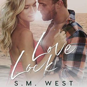Love Lock Audiobook By S. M. West cover art