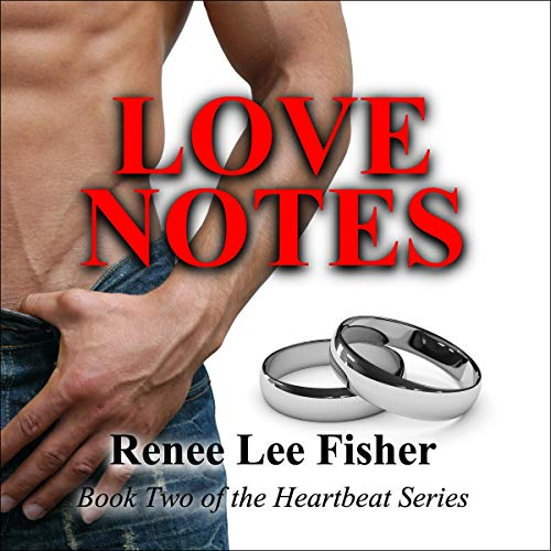 Love Notes Audiobook By Renee Lee Fisher cover art