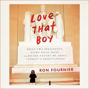 Love That Boy Audiobook By Ron Fournier cover art