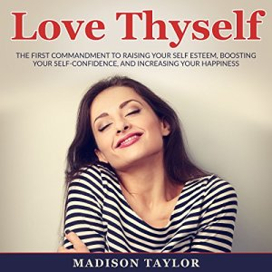 Love Thyself Audiobook By Madison Taylor cover art
