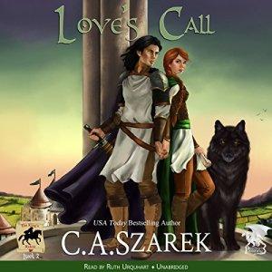 Love's Call Audiobook By C.A. Szarek cover art