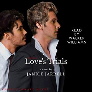 Love's Trials Audiobook By Janice Jarrell cover art