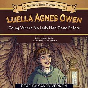 Luella Agnes Owen Audiobook By Billie Holladay Skelley cover art