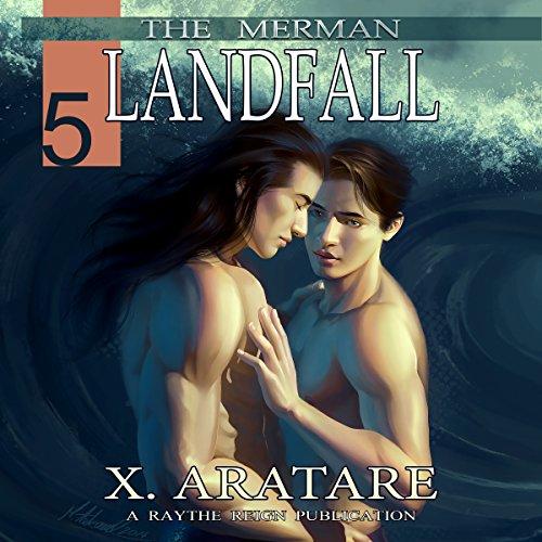 Landfall (M/M, Gay Merman Romance) Audiobook By X. Aratare cover art