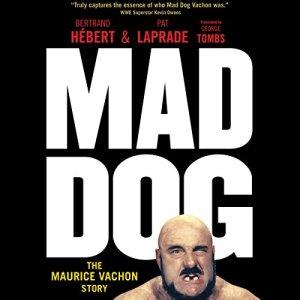 Mad Dog Audiobook By Bertrand Hébert, Pat Laprade cover art