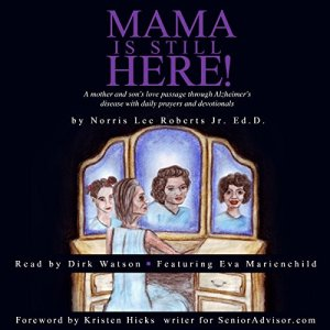 Mama Is Still Here! Audiobook By Norris Lee Roberts Jr cover art