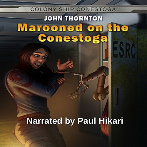 Marooned on the Conestoga Audiobook By John Thornton cover art