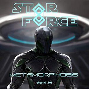 Metamorphosis Audiobook By Aer-ki Jyr cover art