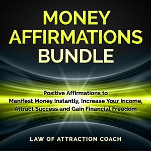 Money Affirmations Bundle Audiobook By Law of Attraction Coach cover art