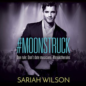 #Moonstruck Audiobook By Sariah Wilson cover art