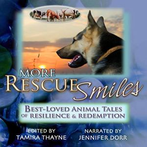 More Rescue Smiles Audiobook By Tamira Thayne cover art