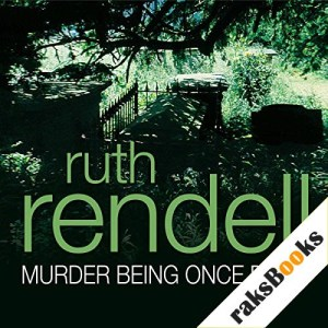 Murder Being Once Done Audiobook By Ruth Rendell cover art