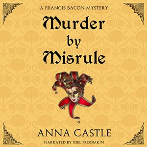 Murder by Misrule Audiobook By Anna Castle cover art