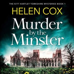 Murder by the Minster Audiobook By Helen Cox cover art