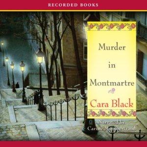 Murder in Montmartre Audiobook By Cara Black cover art