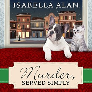 Murder, Served Simply Audiobook By Isabella Alan cover art