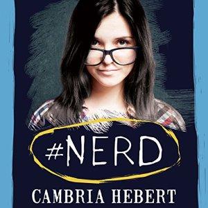 #Nerd Audiobook By Cambria Hebert cover art