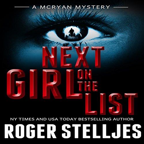 Next Girl on the List Audiobook By Roger Stelljes cover art
