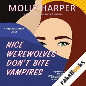 Nice Werewolves Don't Bite Vampires Audiobook By Molly Harper cover art