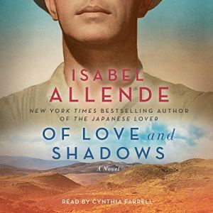 Of Love and Shadows Audiobook By Isabel Allende cover art