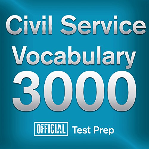 Official Civil Service Exam Vocabulary 3000 Audiobook By Official Test Prep Content Team cover art