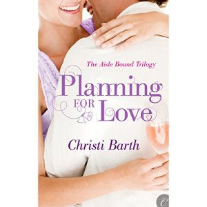 Planning for Love Audiobook By Christi Barth cover art