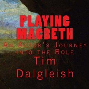 Playing Macbeth Audiobook By Tim Dalgleish cover art