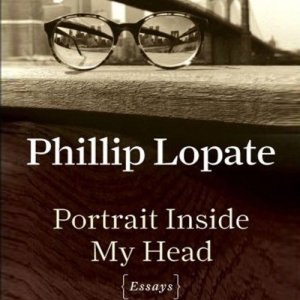 Portrait Inside My Head Audiobook By Phillip Lopate cover art
