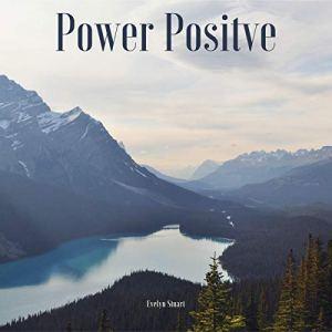 Power Positve Audiobook By Evelyn Stuart cover art